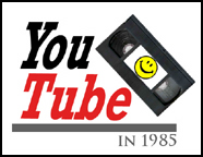 YouTube 1985